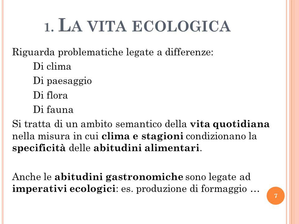 1. La vita ecologica