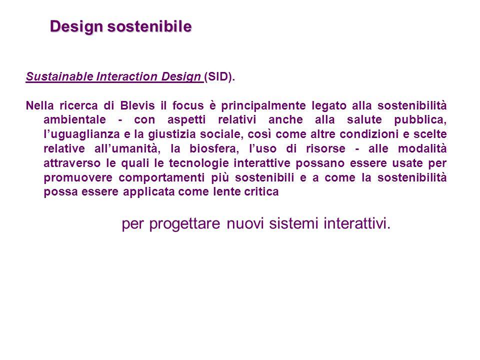 per progettare nuovi sistemi interattivi.