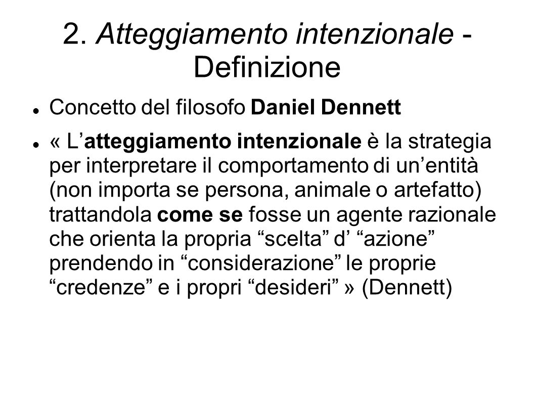 2. Atteggiamento intenzionale - Definizione