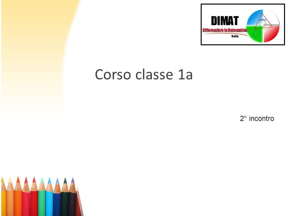 Corso classe 1a 2° incontro