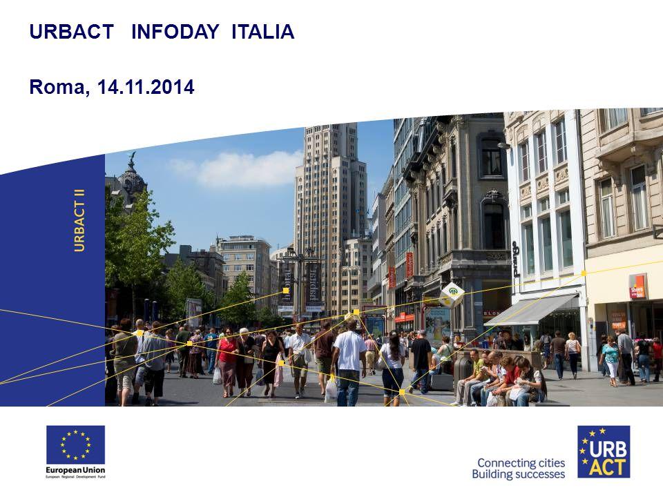 URBACT INFODAY ITALIA Roma, 14.11.2014 1