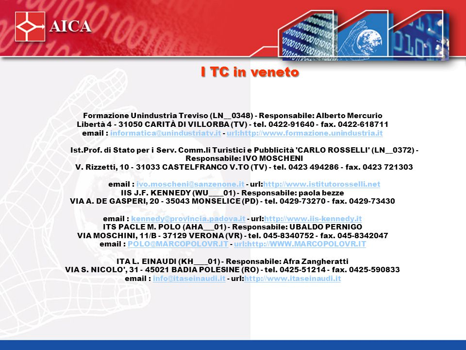 I TC della zona UDINE 16 Exform associazione per la formazione