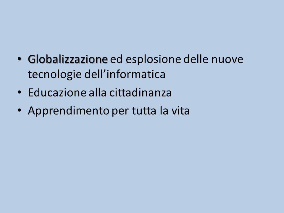 Globalizzazione ed esplosione delle nuove tecnologie dell'informatica
