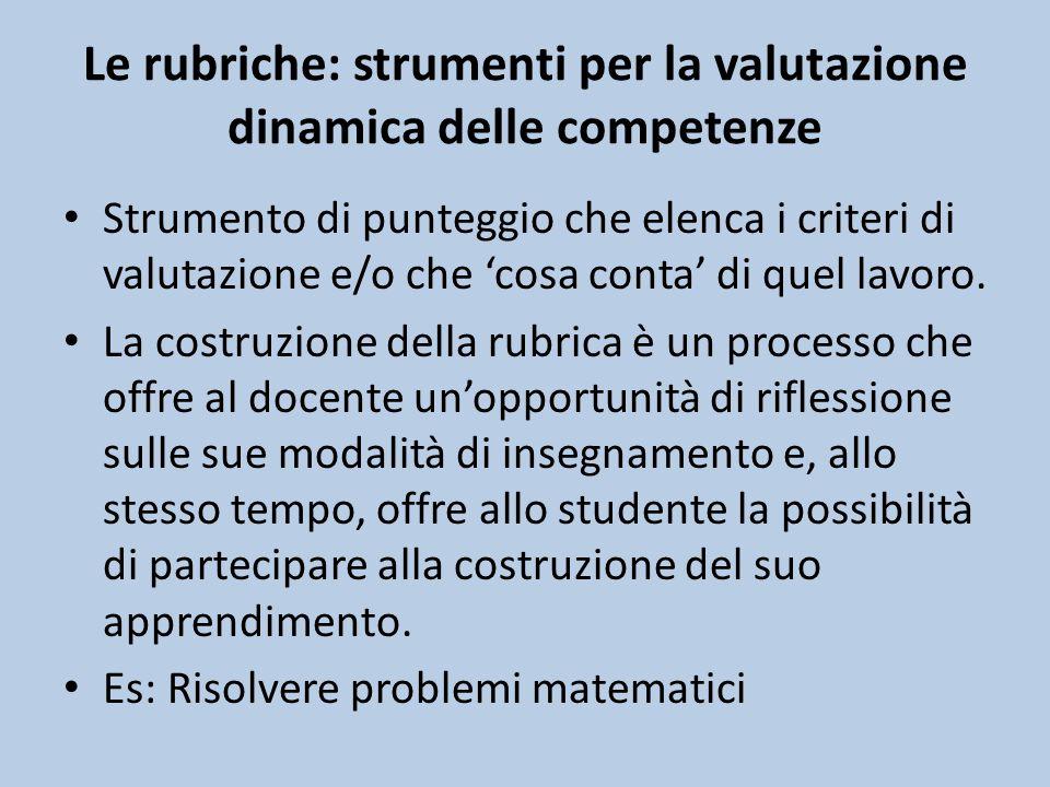 Le rubriche: strumenti per la valutazione dinamica delle competenze