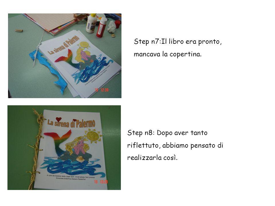Step n7:Il libro era pronto, mancava la copertina.