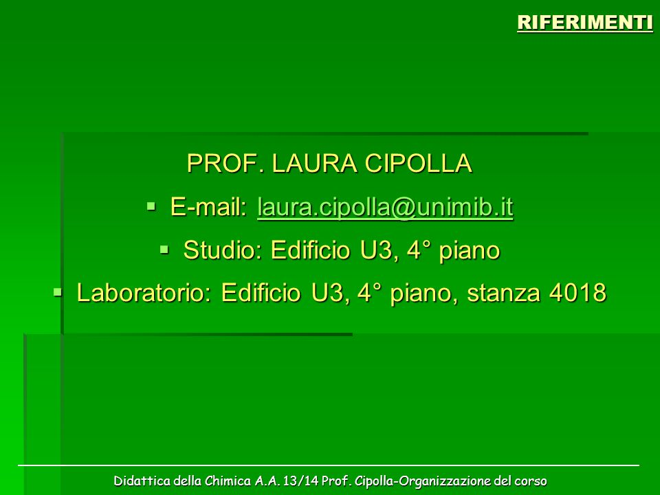 E-mail: laura.cipolla@unimib.it Studio: Edificio U3, 4° piano