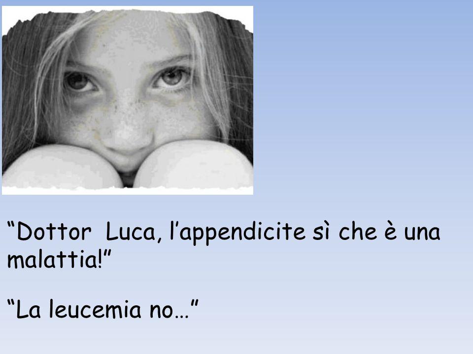 Dottor Luca, l'appendicite sì che è una malattia!