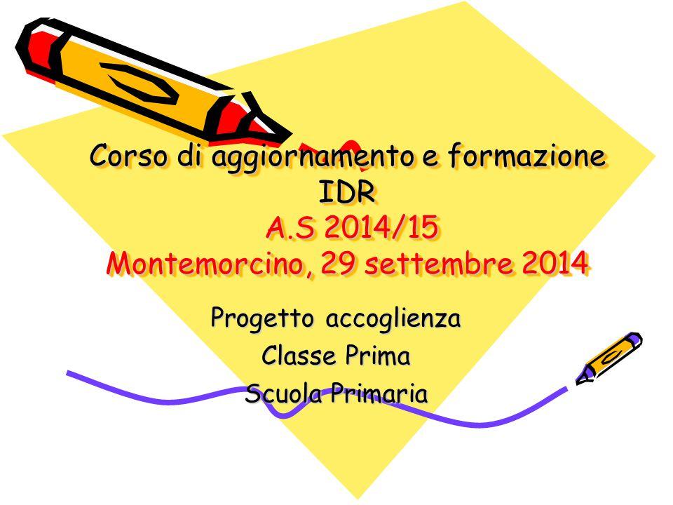 Progetto accoglienza Classe Prima Scuola Primaria