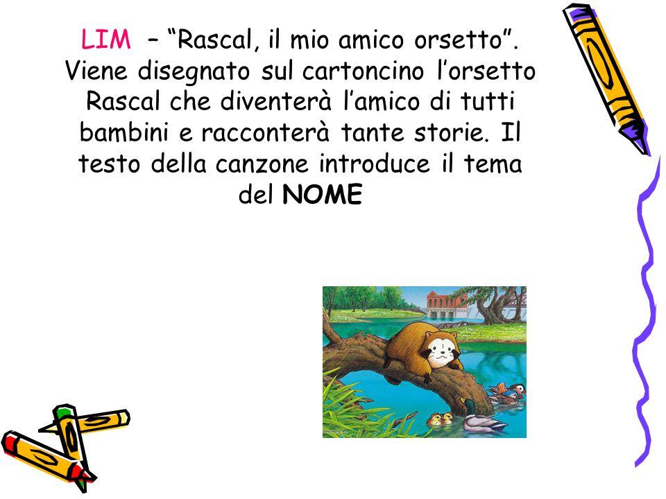 LIM – Rascal, il mio amico orsetto