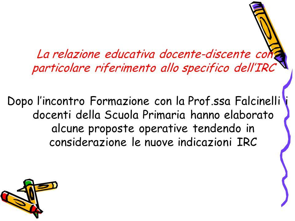 La relazione educativa docente-discente con particolare riferimento allo specifico dell'IRC