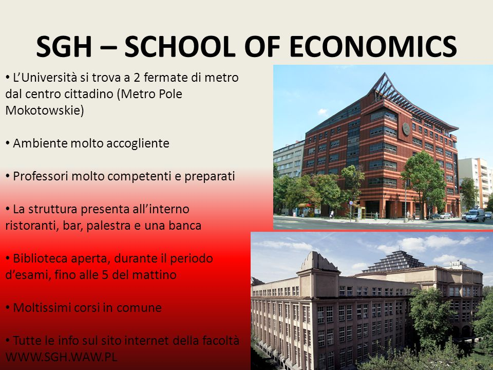 SGH – SCHOOL OF ECONOMICS