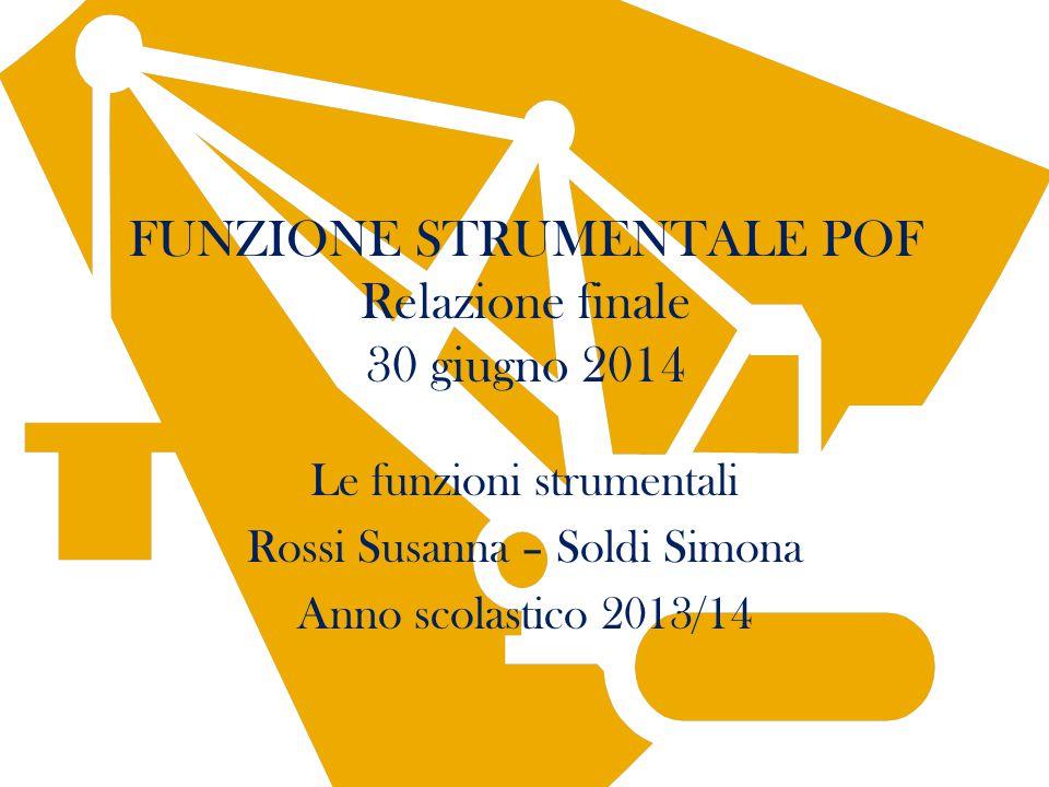 FUNZIONE STRUMENTALE POF Relazione finale 30 giugno 2014