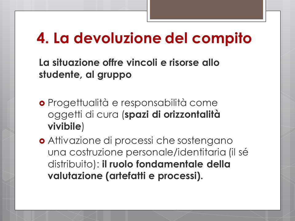 4. La devoluzione del compito