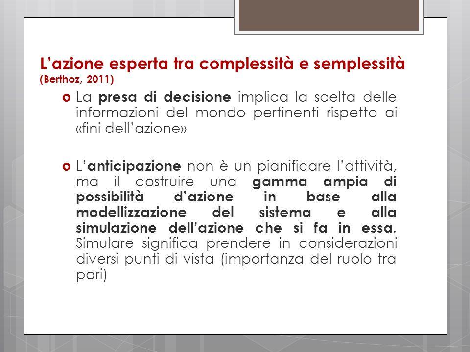 L'azione esperta tra complessità e semplessità (Berthoz, 2011)