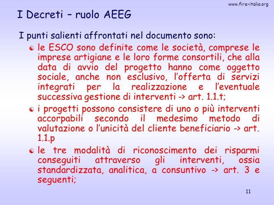 I Decreti – ruolo AEEG I punti salienti affrontati nel documento sono: