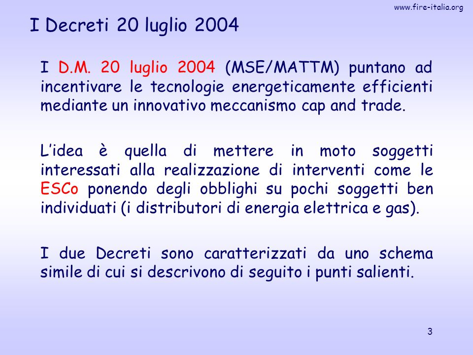 I Decreti 20 luglio 2004
