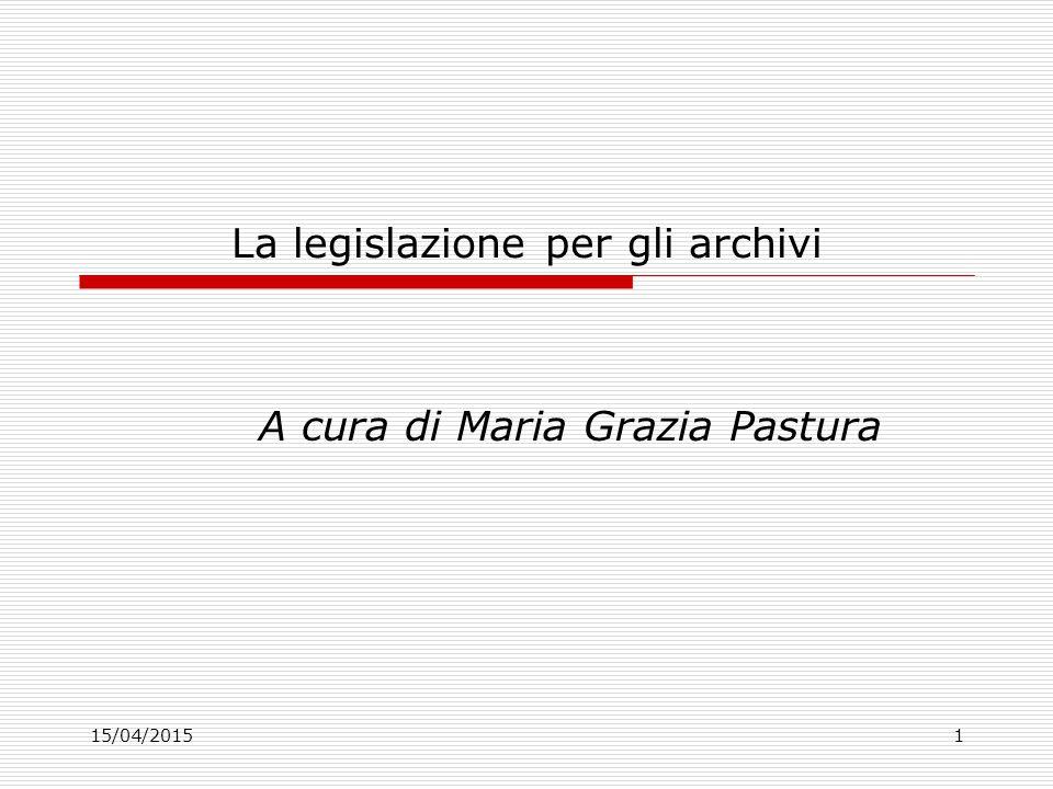 La legislazione per gli archivi