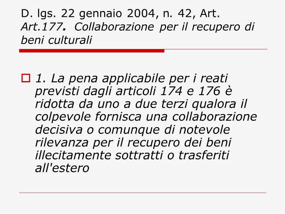 D. lgs. 22 gennaio 2004, n. 42, Art. Art.177. Collaborazione per il recupero di beni culturali