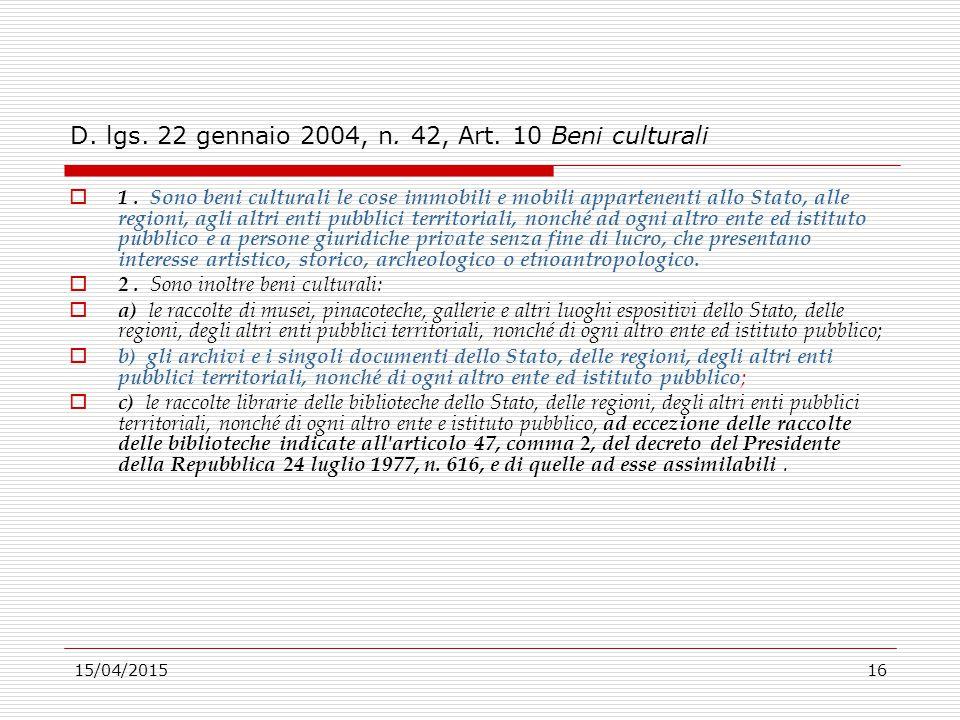 D. lgs. 22 gennaio 2004, n. 42, Art. 10 Beni culturali