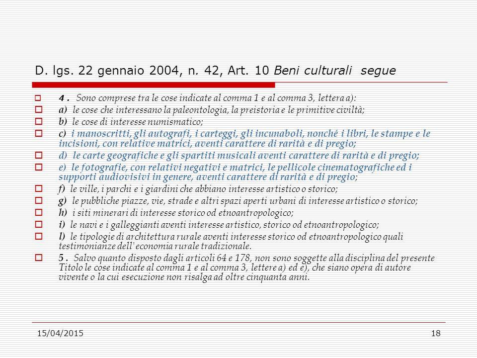 D. lgs. 22 gennaio 2004, n. 42, Art. 10 Beni culturali segue