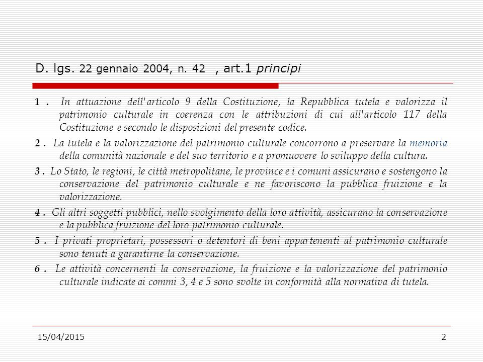 D. lgs. 22 gennaio 2004, n. 42 , art.1 principi