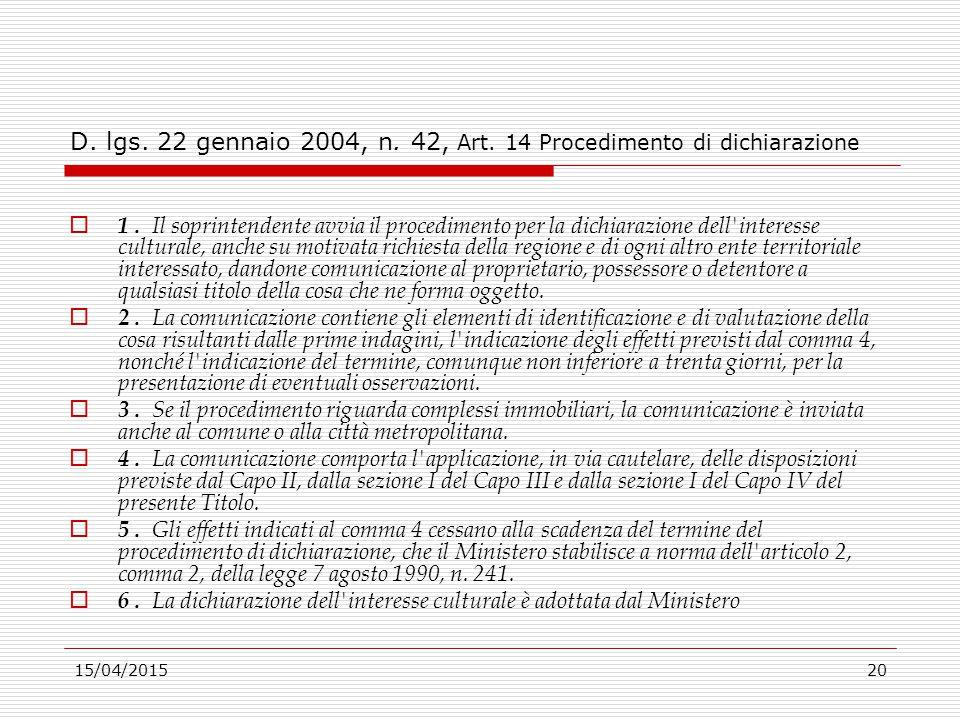 D. lgs. 22 gennaio 2004, n. 42, Art. 14 Procedimento di dichiarazione