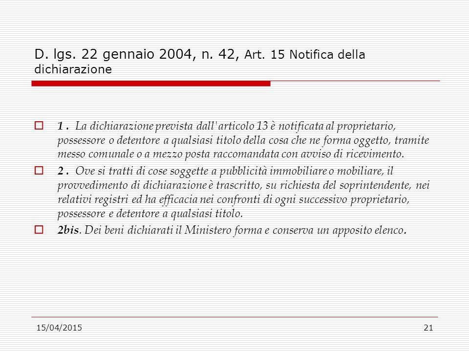 D. lgs. 22 gennaio 2004, n. 42, Art. 15 Notifica della dichiarazione