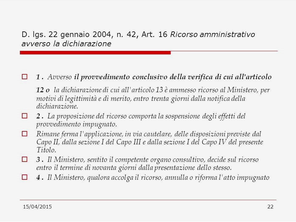 D. lgs. 22 gennaio 2004, n. 42, Art. 16 Ricorso amministrativo avverso la dichiarazione