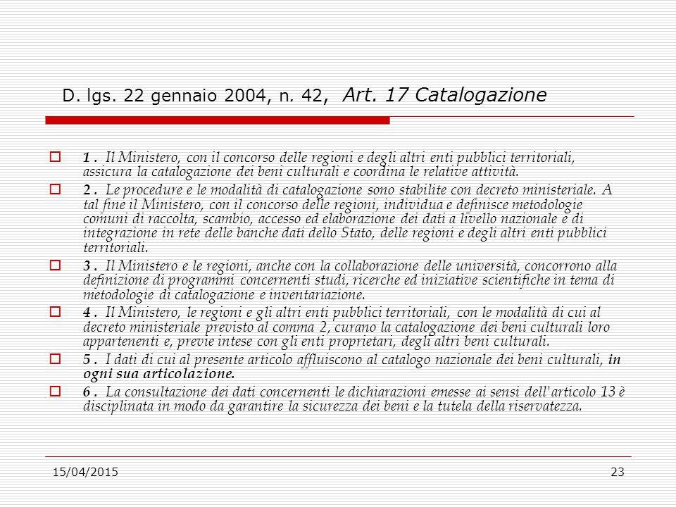 D. lgs. 22 gennaio 2004, n. 42, Art. 17 Catalogazione
