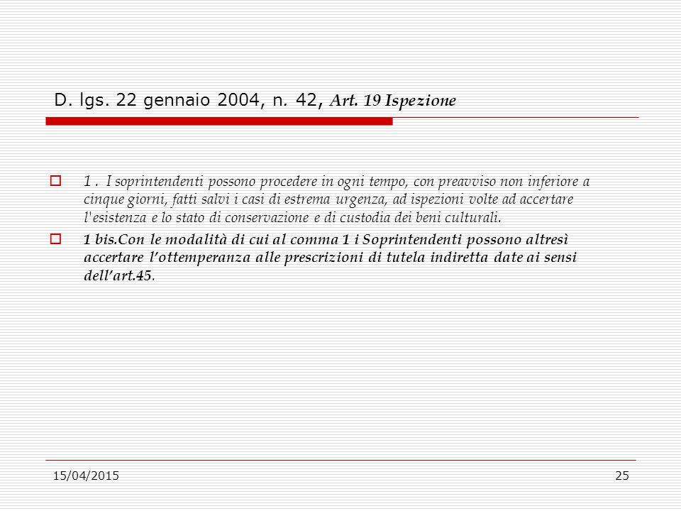 D. lgs. 22 gennaio 2004, n. 42, Art. 19 Ispezione
