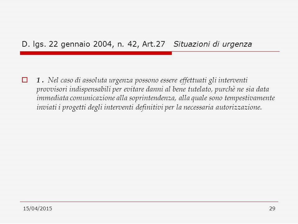 D. lgs. 22 gennaio 2004, n. 42, Art.27 Situazioni di urgenza