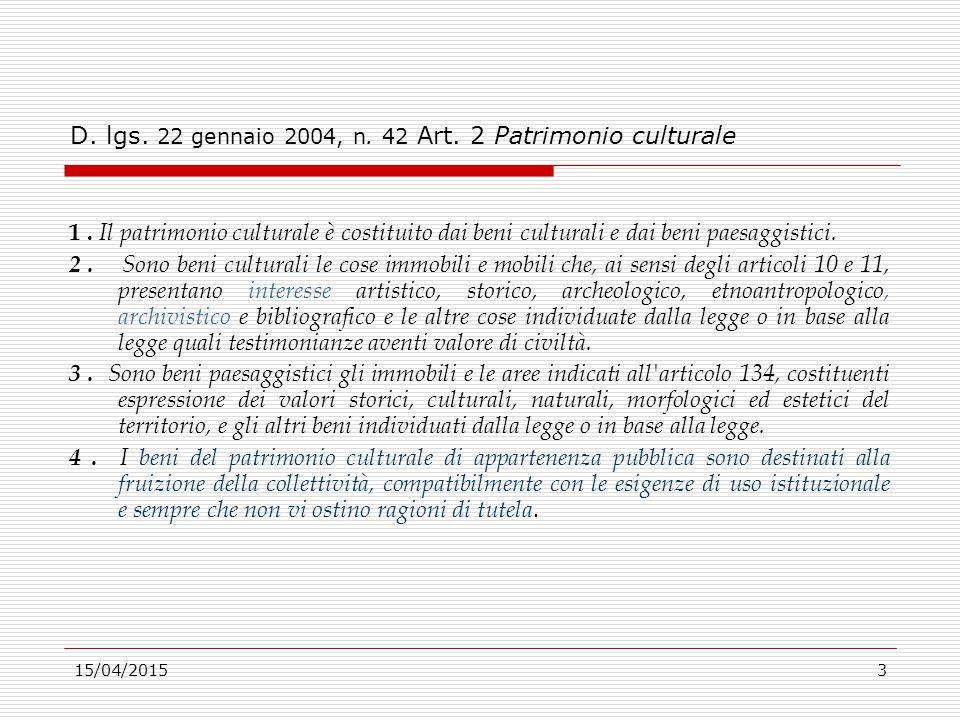 D. lgs. 22 gennaio 2004, n. 42 Art. 2 Patrimonio culturale