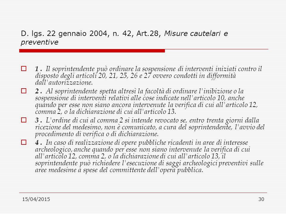 D. lgs. 22 gennaio 2004, n. 42, Art.28, Misure cautelari e preventive