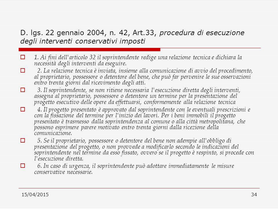 D. lgs. 22 gennaio 2004, n. 42, Art.33, procedura di esecuzione degli interventi conservativi imposti