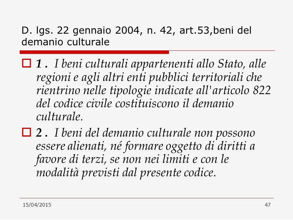 D. lgs. 22 gennaio 2004, n. 42, art.53,beni del demanio culturale