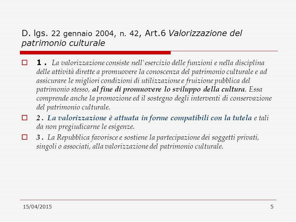 D. lgs. 22 gennaio 2004, n. 42, Art.6 Valorizzazione del patrimonio culturale
