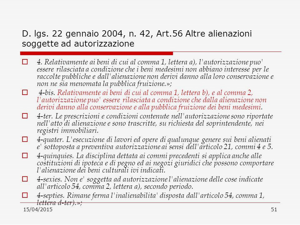 D. lgs. 22 gennaio 2004, n. 42, Art.56 Altre alienazioni soggette ad autorizzazione