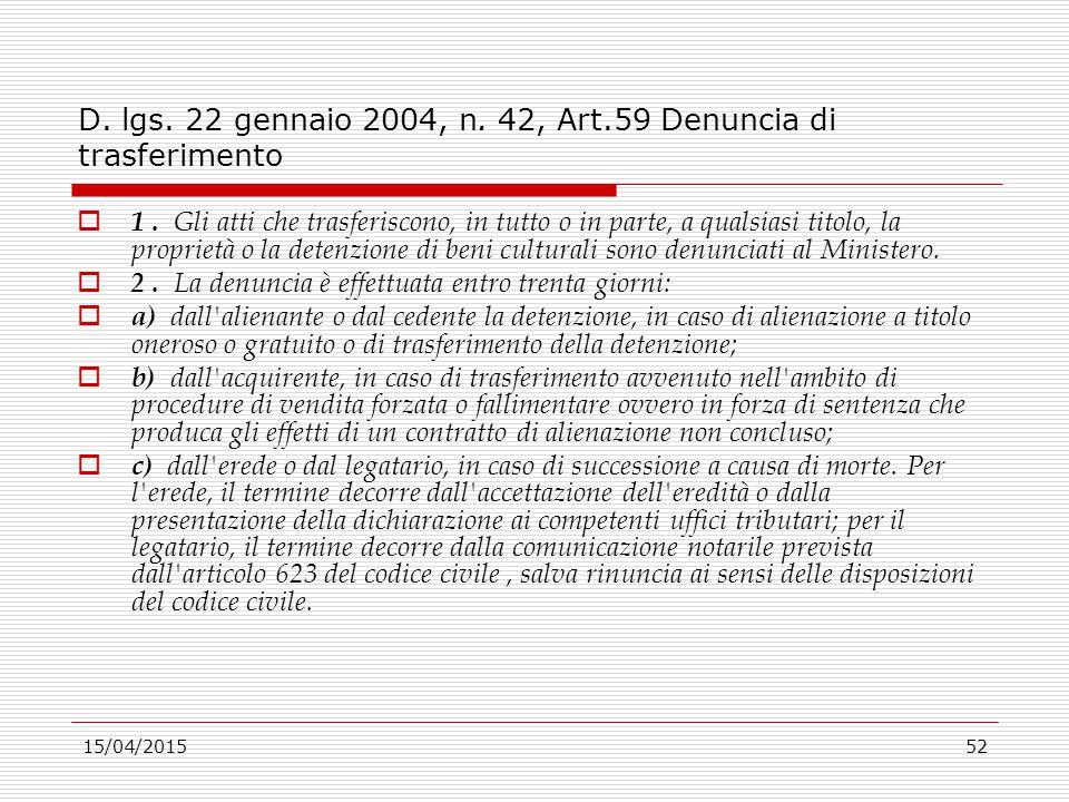 D. lgs. 22 gennaio 2004, n. 42, Art.59 Denuncia di trasferimento