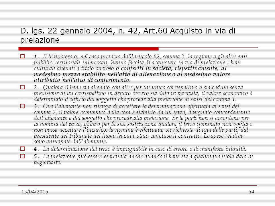 D. lgs. 22 gennaio 2004, n. 42, Art.60 Acquisto in via di prelazione