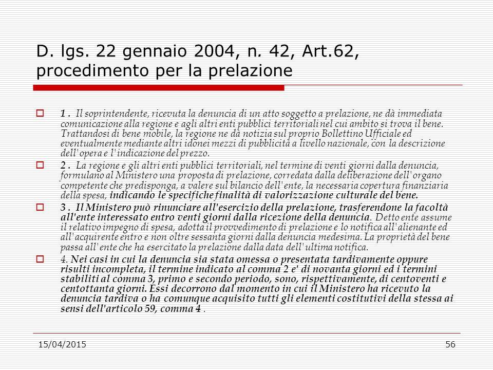 D. lgs. 22 gennaio 2004, n. 42, Art.62, procedimento per la prelazione