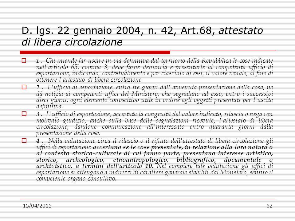 D. lgs. 22 gennaio 2004, n. 42, Art.68, attestato di libera circolazione
