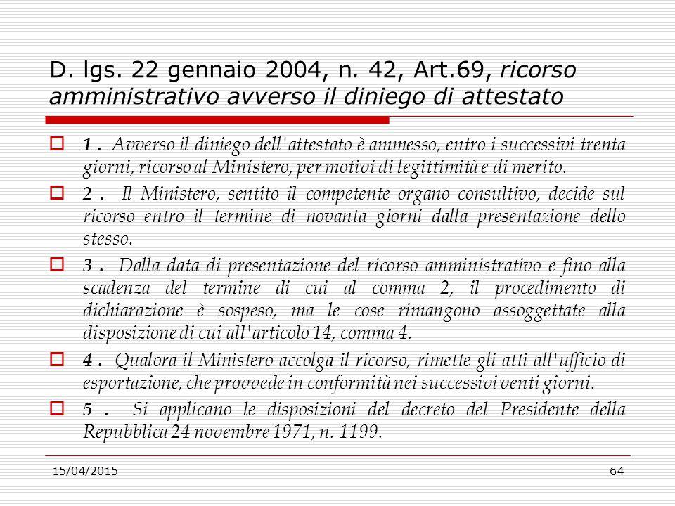 D. lgs. 22 gennaio 2004, n. 42, Art.69, ricorso amministrativo avverso il diniego di attestato