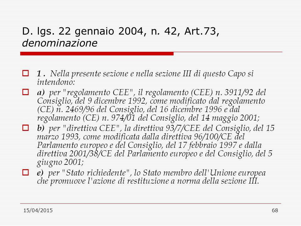 D. lgs. 22 gennaio 2004, n. 42, Art.73, denominazione