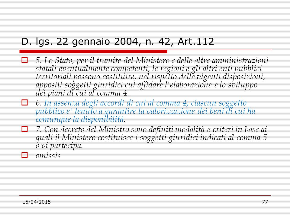 D. lgs. 22 gennaio 2004, n. 42, Art.112