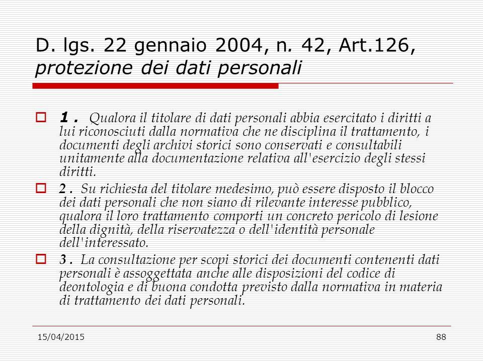 D. lgs. 22 gennaio 2004, n. 42, Art.126, protezione dei dati personali