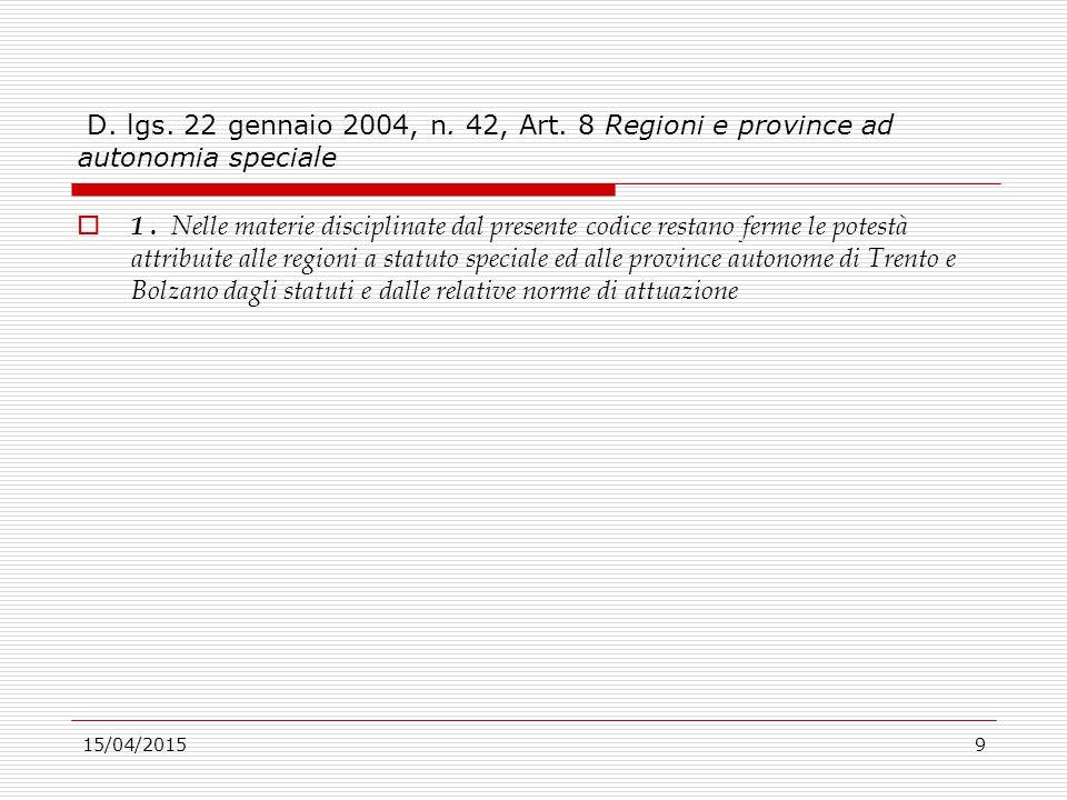 D. lgs. 22 gennaio 2004, n. 42, Art. 8 Regioni e province ad autonomia speciale