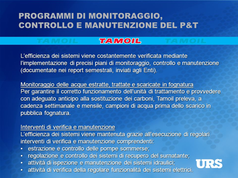 PROGRAMMI DI MONITORAGGIO, CONTROLLO E MANUTENZIONE DEL P&T