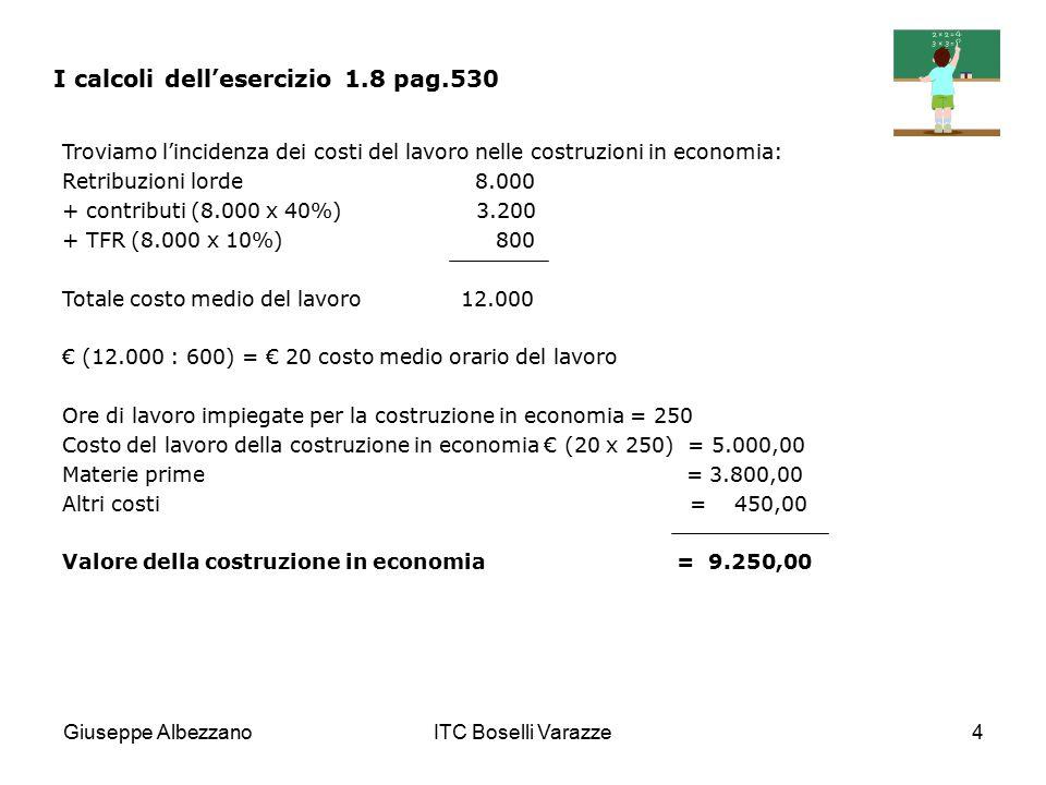 I calcoli dell'esercizio 1.8 pag.530