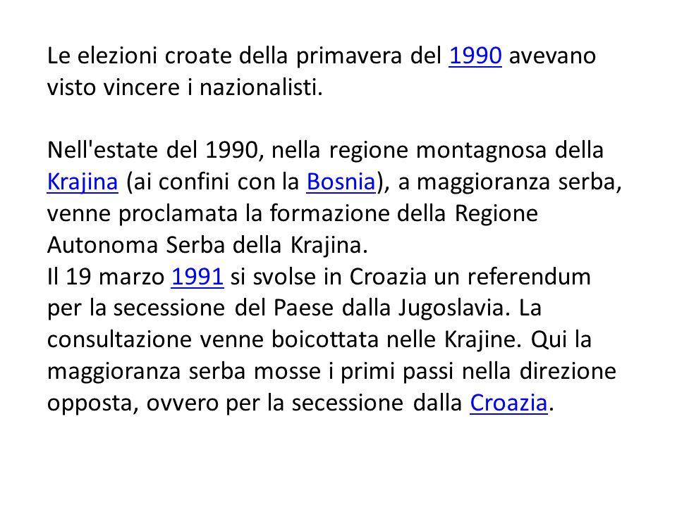 Le elezioni croate della primavera del 1990 avevano visto vincere i nazionalisti.