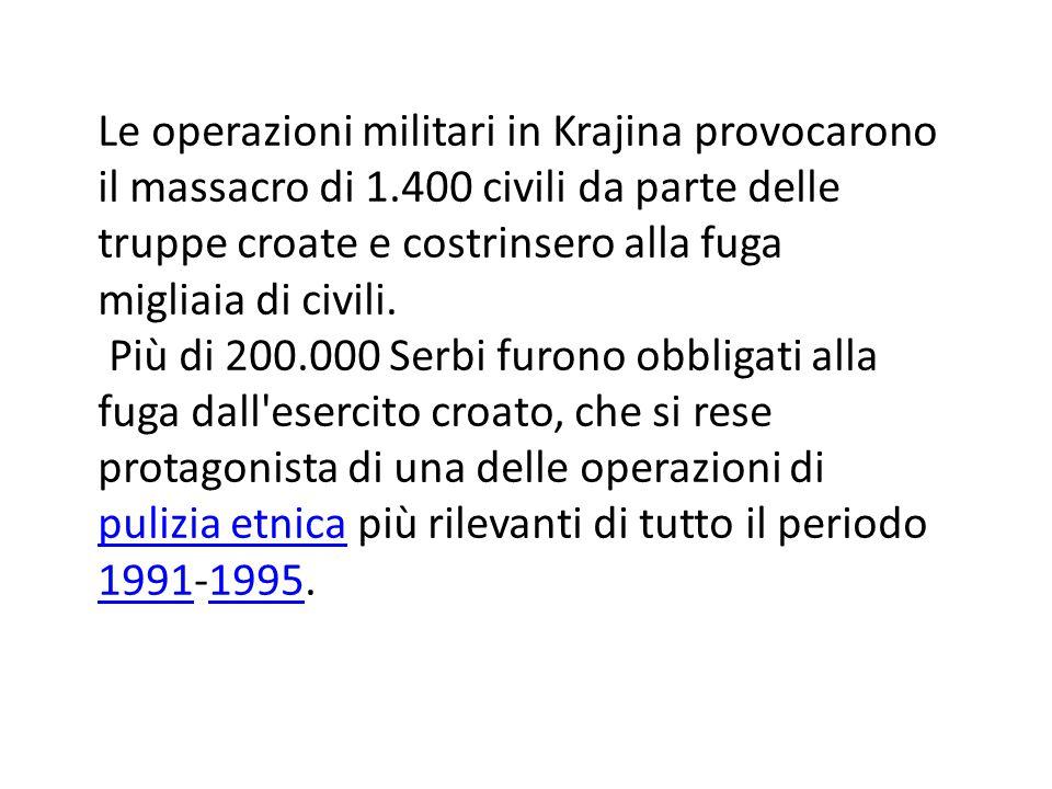 Le operazioni militari in Krajina provocarono il massacro di 1